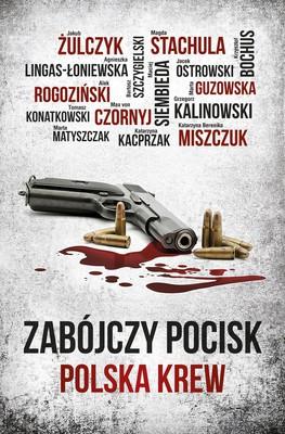 Zabójczy pocisk. Polska krew