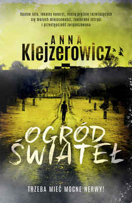 Anna Klejzerowicz - Ogród świateł