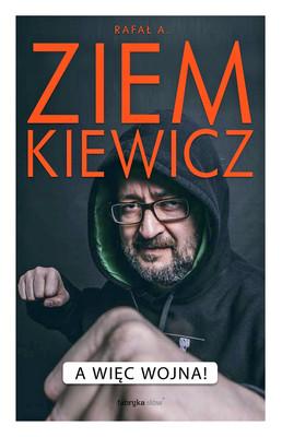 Rafał A. Ziemkiewicz - A więc wojna!