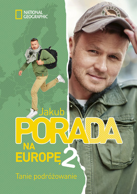 Jakub Porada - Porada na Europę 2. Tanie podróżowanie
