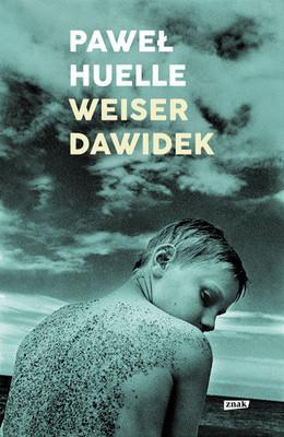 Paweł Huelle - Weiser Dawidek