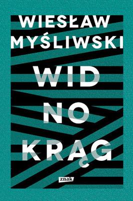 Wiesław Myśliwski - Widnokrąg