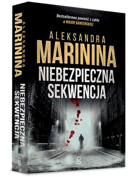 Aleksandra Marinina - Anastazja Kamieńska. Tom 31. Niebezpieczna sekwencja