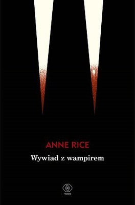 Anne Rice - Wywiad z wampirem