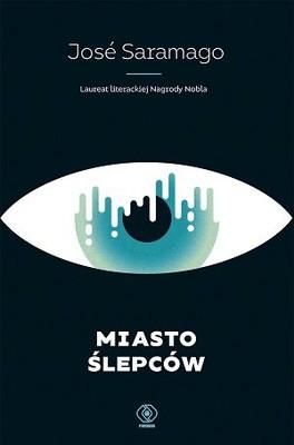José Saramago - Miasto ślepców