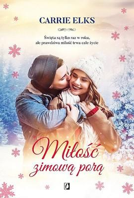 Carrie Elks - Miłość zimową porą