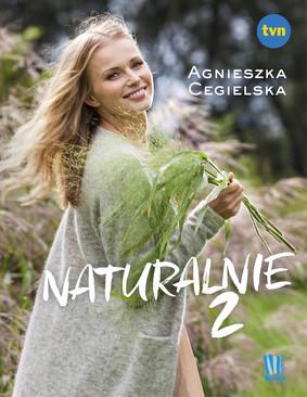 Agnieszka Cegielska - Naturalnie 2