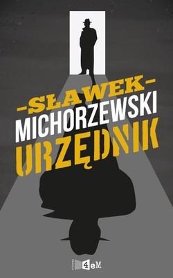 Sławomir Michorzewski - Urzędnik