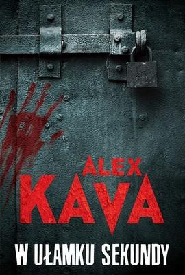 Alex Kava - W ułamku sekundy