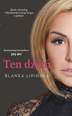 Blanka Lipińska - Ten dzień