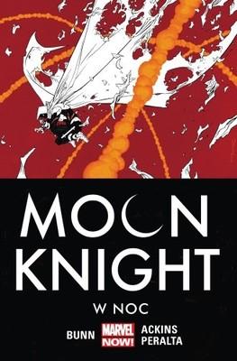 Cullen Bunn - Moon Knight. Tom 3. W noc