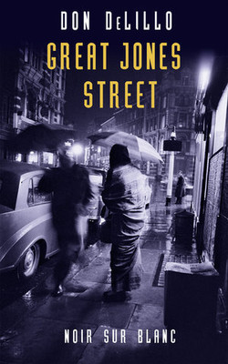 Don DeLillo - Great Jones Street