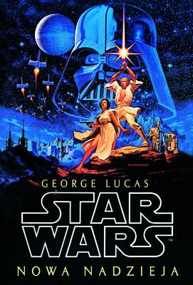 George Lucas - Star Wars. Nowa nadzieja