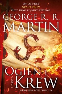 George R. R. Martin - Ogień i krew