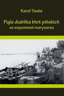 Karol Taube - Figle diablika błot pińskich ze wspomnień marynarza