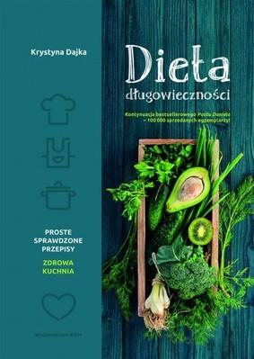 Krystyna Dajka - Dieta długowieczności