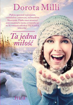 Dorota Milli - Ta jedna miłość