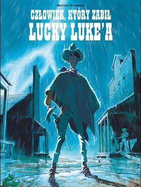 Matthieu Bonhomme - Człowiek, który zabił Lucky Luke'a