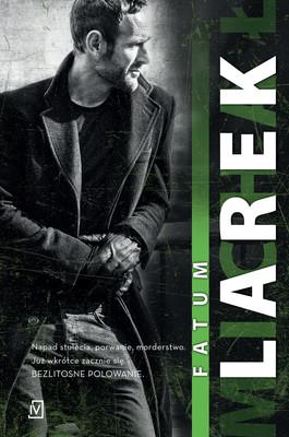 Michał Larek - Dekada. Tom 3. Fatum