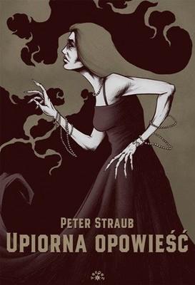 Peter Straub - Upiorna opowieść