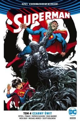 Peter Tomasi, Patrick Gleason, Michael Moreci - Superman. Tom 4. Czarny świt