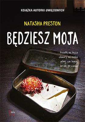 Natasha Preston - Będziesz moja / Natasha Preston - You Will Be Mine