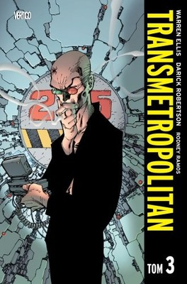 Warren Ellis - Transmetropolitan. Tom 3