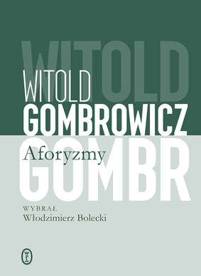 Witold Gombrowicz - Aforyzmy