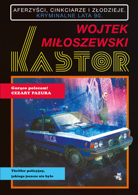 Wojtek Miłoszewski - Kastor