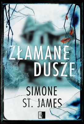 Simone St. James - Złamane dusze