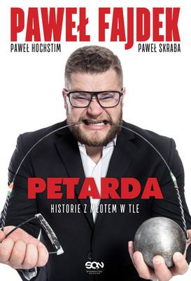 Paweł Fajdek, Paweł Hochstim - Petarda. Historie z młotem w tle