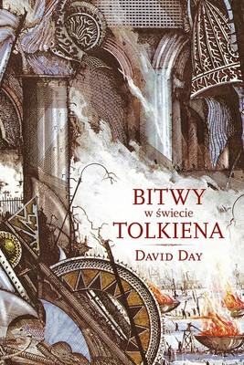 David Day - Bitwy w świecie Tolkiena