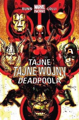Cullen Bunn - Tajne tajne wojny Deadpoola