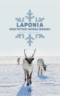 Marta Biernat, Adam Biernat - Laponia. Wszystkie imiona śniegu