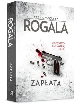 Małgorzata Rogala - Agata Górska i Sławek Tomczyk. Tom 1. Zapłata