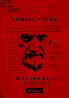 Tomasz Piątek - Macierewicz. Jak to się stało / Tomasz Piątek - Macierewicz. Jak To Się Stało