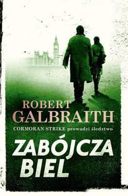 Robert Galbraith - Cormoran Strike. Tom 4. Zabójcza biel