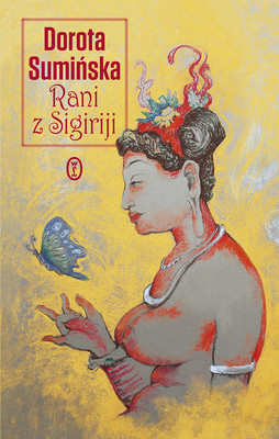 Dorota Sumińska - Rani z Sigiriji
