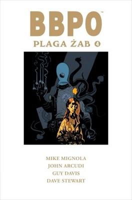 Mike Mignola, John Arcudi - Plaga żab. BBPO. Tom 4