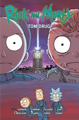 Zac Gorman, Marc Ellerby - Rick i Morty. Tom 2