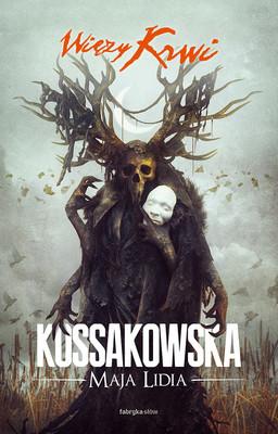 Maja Lidia Kossakowska - Więzy krwi