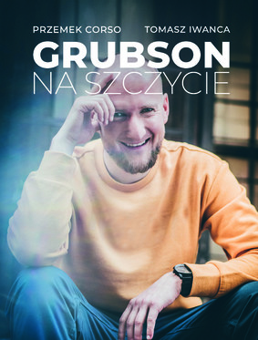 Przemek Corso, Tomasz Iwanca - GrubSon. Na szczycie
