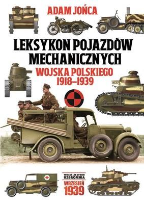 Adam Jońca - Leksykon pojazdów mechanicznych wojska polskiego 1918-1939