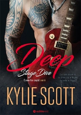 Kylie Scott - Stage Dive. Tom 4. Deep
