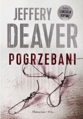 Jeffery Deaver - Pogrzebani