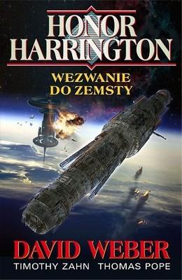 David Weber, Timothy Zahn, Thomas Pope - Wezwanie do zemsty. Honor Harrington