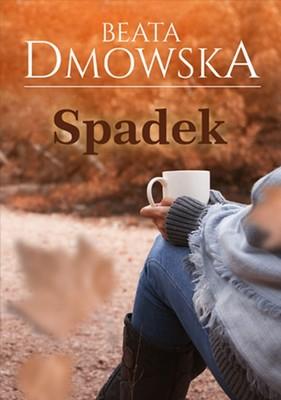 Beata Dmowska - Spadek