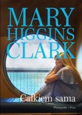 Mary Higgins Clark - Całkiem sama