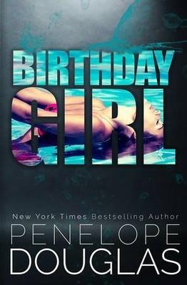 Penelope Douglas - Birthday Girl