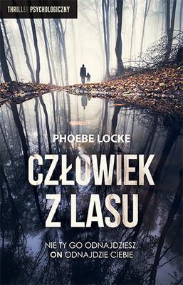 Phoebe Locke - Człowiek z lasu / Phoebe Locke - The Tall Man